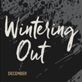wintering-out