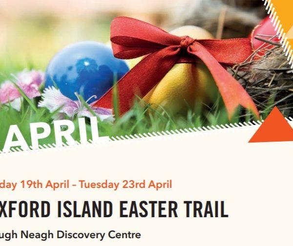 Oxford Island Easter Trail